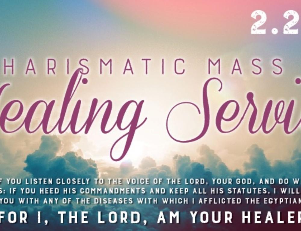 Healing Service & Charismatic Mass: February 2